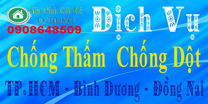 Thợ chống thấm, Chống dột tại TPHCM, Bình Dương, Đồng Nai
