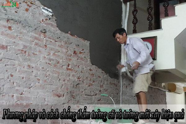 Phương pháp và cách chống thấm tường cũ và tường mới xây hiệu quả