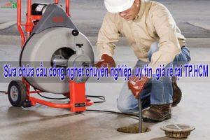 Sửa chữa cầu cống nghẹt chuyên nghiệp, uy tín, giá rẻ tại TP.HCM