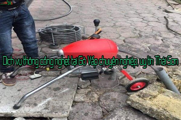 Dịch vụ thông cống nghẹt tại Gò Vấp chuyên nghiệp, uy tín Thái Sơn